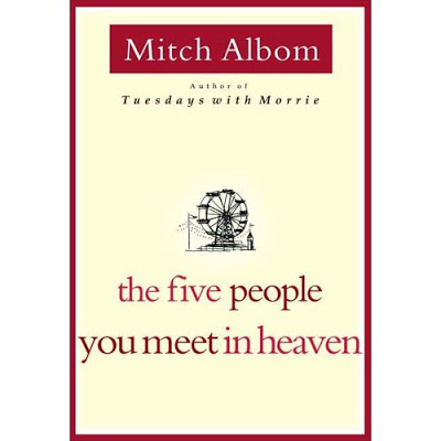"What I learned from "" The Five People You Meet In Heaven """